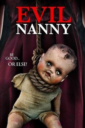 Evil Nanny [2016]