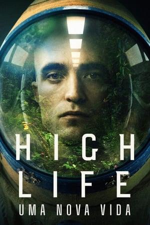 Imagem High Life: Uma Nova Vida (2018)
