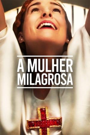 Imagem A Mulher Milagrosa (2019)