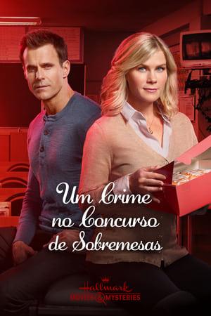 Poster Um Crime no Concurso de Sobremesas HD Online.