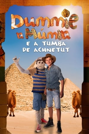 Poster Dummie A Múmia e a Tumba de Achnetut HD Online.