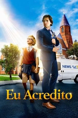 Poster Eu Acredito HD Online.