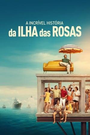 Imagem A Incrível História da Ilha das Rosas (2020)