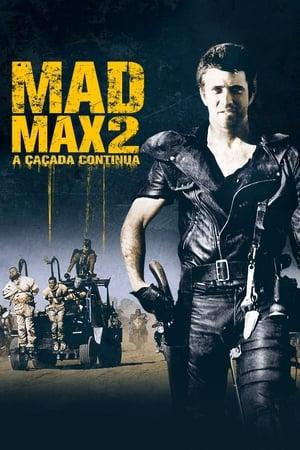 Poster Mad Max 2: A Caçada Continua HD Online.