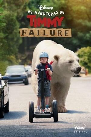 Poster As Aventuras de Timmy Failure HD Online.