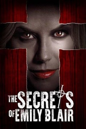 The Secrets of Emily Blair [2016]