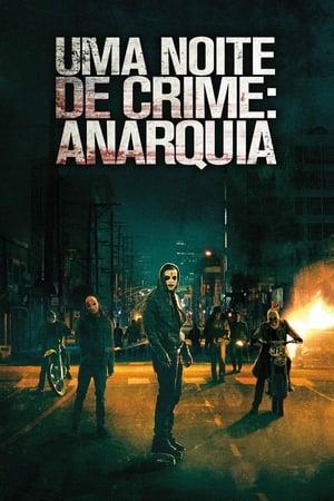 Imagem Uma Noite de Crime: Anarquia (2014)