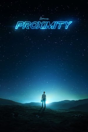 Poster Proximity HD Online.
