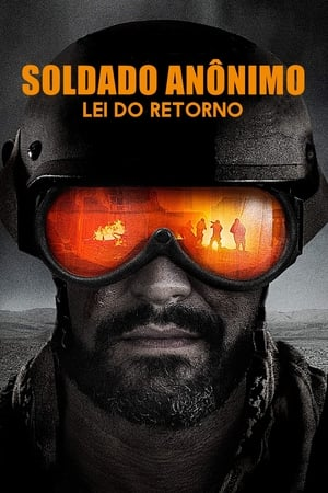 Poster Soldado Anônimo: Lei do Retorno HD Online.