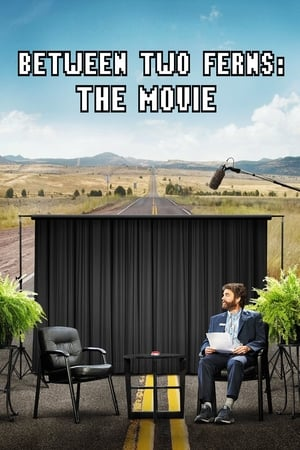 Between Two Ferns: The Movie [2019]