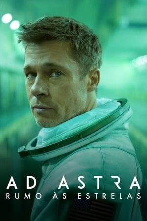 Poster Ad Astra - Rumo às Estrelas HD Online.