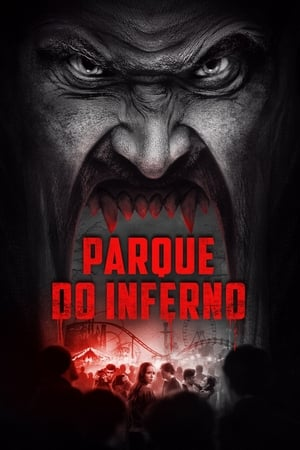 Poster Parque do Inferno HD Online.