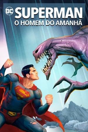 Poster Superman: O Homem do Amanhã HD Online.