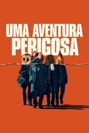 Poster Uma Aventura Perigosa HD Online.