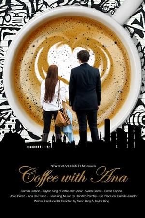 Coffee with Ana [2017]