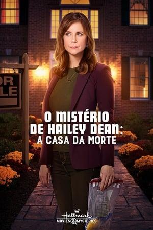 Poster O Mistério de Hailey Dean: A Casa da Morte HD Online.