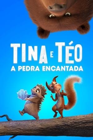 Poster Tina e Teo: A Pedra Encantada HD Online.