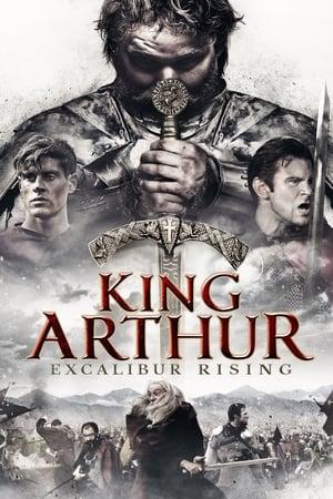 King Arthur: Excalibur Rising [2017]