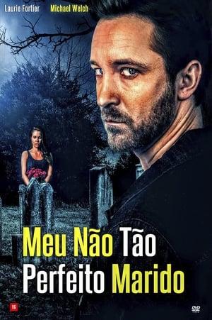 Poster Meu Não Tão Perfeito Marido HD Online.