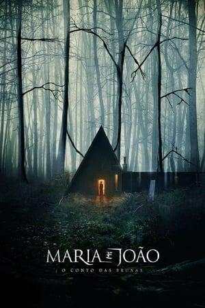 Poster Maria e João: O Conto das Bruxas HD Online.