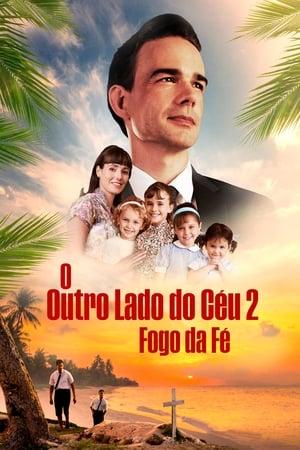 Poster O Outro Lado do Céu 2: Fogo da Fé HD Online.