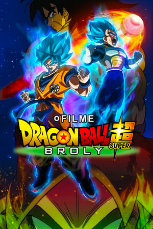 Poster Dragon Ball Super: Broly HD Online.