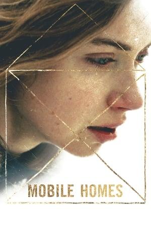 Mobile Homes [2018]