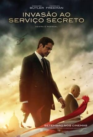 Poster Invasão ao Serviço Secreto HD Online.