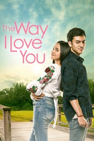 The Way I Love You [2019]
