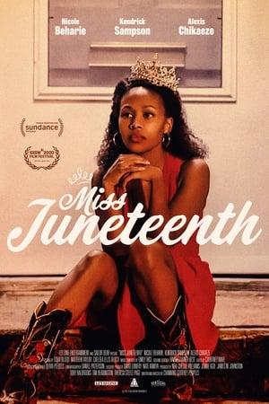 Poster Miss Juneteenth HD Online.