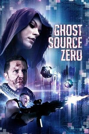Ghost Source Zero [2017]