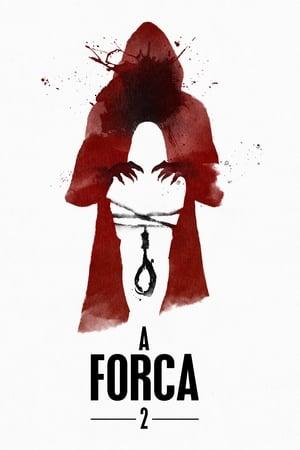 Poster A Forca 2: Segundo Ato HD Online.