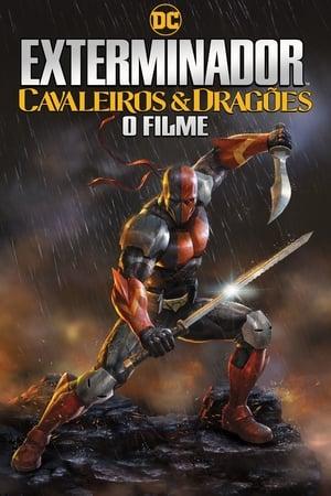 Poster Exterminador: Cavaleiros e Dragões HD Online.
