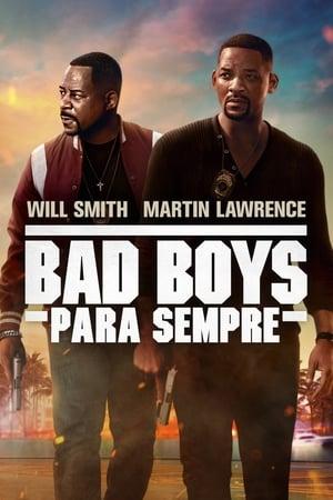 Poster Bad Boys Para Sempre HD Online.