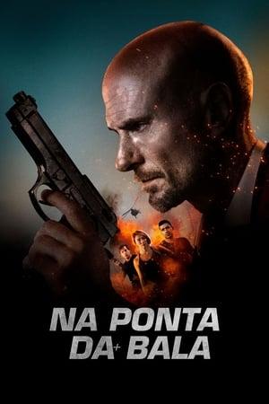 Poster Na Ponta da Bala HD Online.