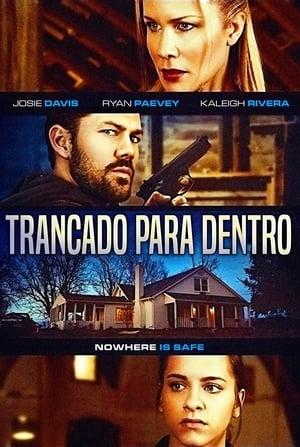 Poster Trancado Para Dentro HD Online.
