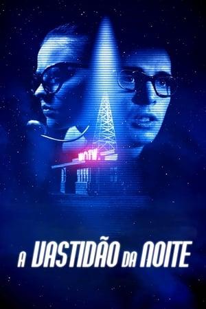Poster A Vastidão da Noite HD Online.