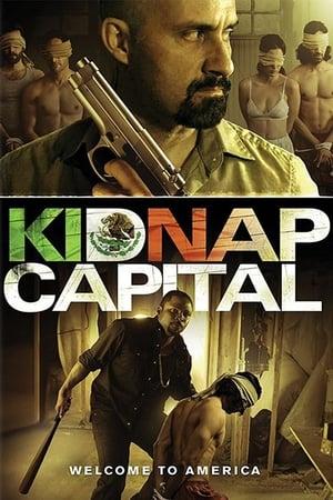 Kidnap Capital [2016]