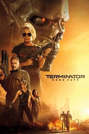 Terminator: Dark Fate [2019]