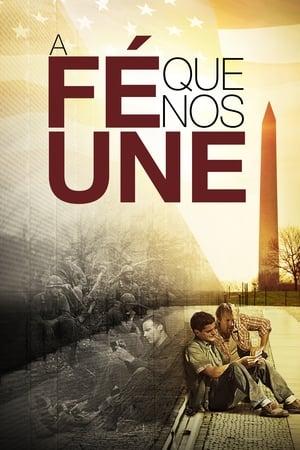Poster A Fé Que Nos Une HD Online.