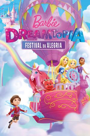 Poster Barbie Dreamtopia: Festival da Alegria HD Online.