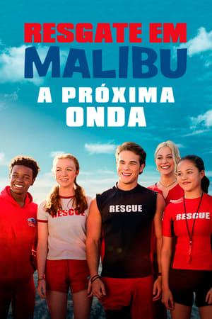 Imagem Resgate em Malibu: A Próxima Onda (2020)