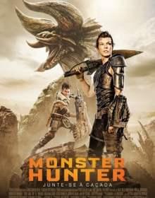 Monster Hunter – Dublado BluRay 720p / 1080p / 4K