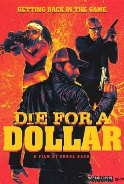 Die for a Dollar Torrent (2021) Legendado WEB-DL 1080p – Download