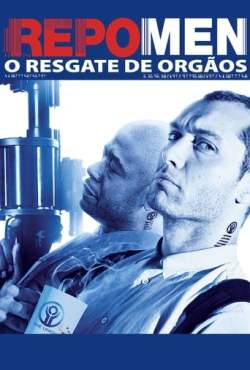 Repo Men: O Resgate de Órgãos Torrent (2010) Dual Áudio 5.1 / Dublado BluRay 1080p FULL HD – Download