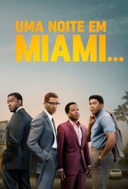 Uma Noite em Miami... Torrent (2021) Legendado HDCAM 720p – Download
