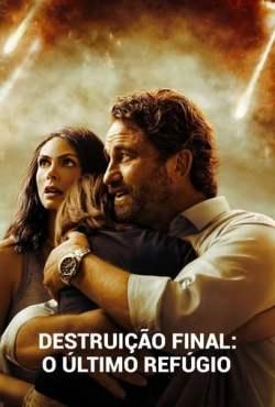 Destruição Final: O Último Refúgio Torrent (2021) Dual Áudio 5.1 / Dublado BluRay 720p e 1080p – Download
