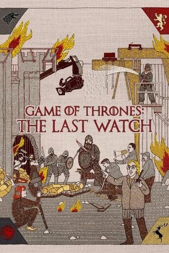 Watch Game of Thrones: The Last Watch Online