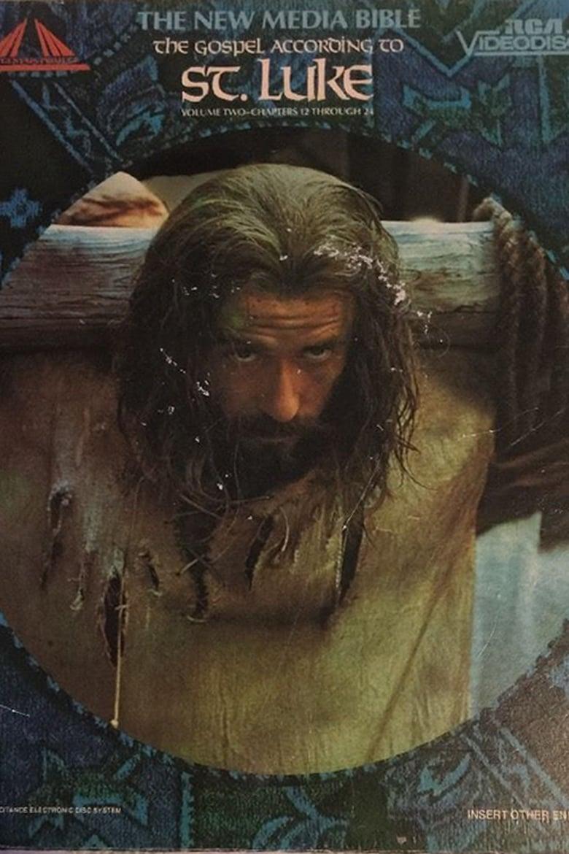 The New Media Bible: The Gospel According to St. Luke