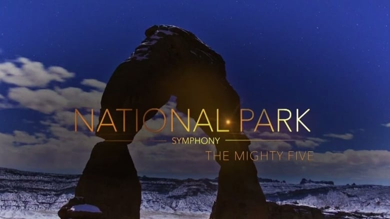 National Park Symphony: The Mighty Five